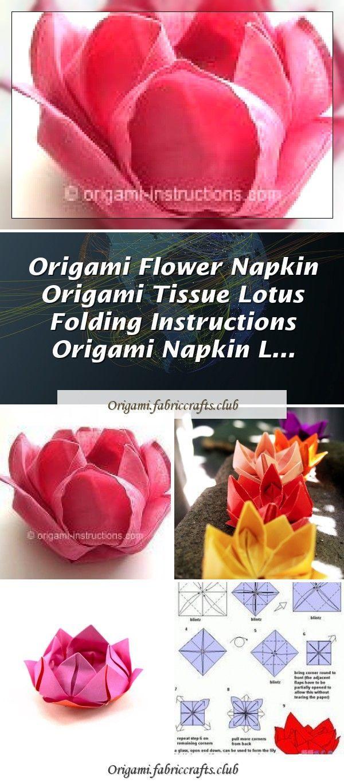 Origami Flower Napkin Origami Tissue Lotus Folding Instructions Origami Napkin L In 2020 Origami Flowers Napkin Origami Origami Flowers Instructions