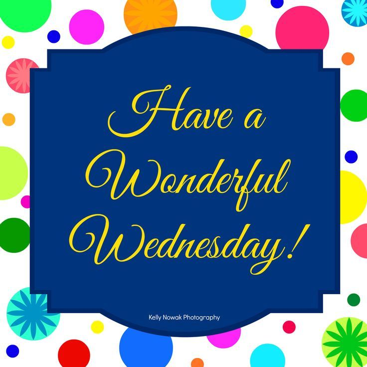 Best Work Quotes : Have a wonderful Wednesday wednesday hump day wednesday quotes happy wednesday w