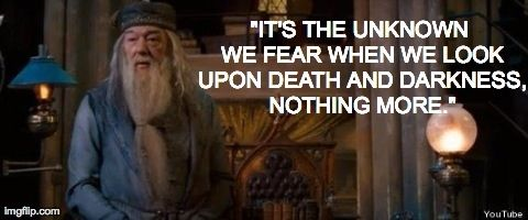 What is fear, really? | Community Post: 10 Awesome Quotes From Fictional Characters
