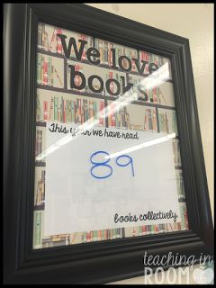 A little sign, made with a frame and print out on the computer, that I use to update how many books our class has read collectively throughout the year. I use an overhead pen to write on the glass.