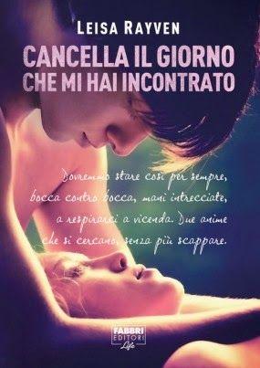 Cancella il giorno che mi hai incontrato -Bad Romeo- di Leisa Rayven, presto in Italia!