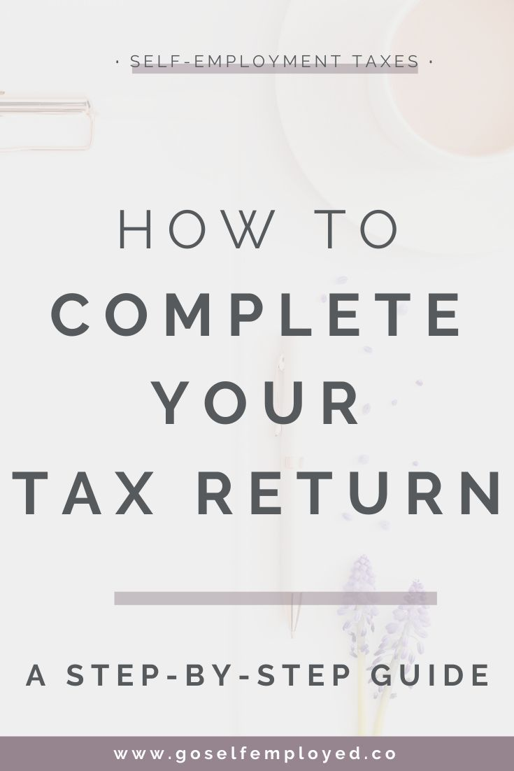 Step By Step Guide To Completing Your 2018 2019 Tax Return Online