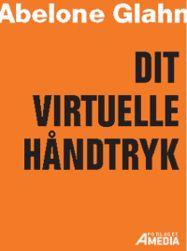 E-bog:Dit virtuelle håndtryk - sådan netværker du på nettet