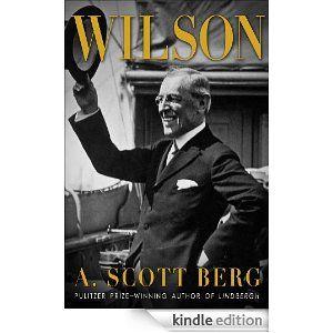 Wilson by A.Scott Berg!