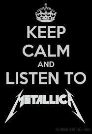 keep calm and listen to Metallica  EMP... la mayor tienda online de Europa de Merchandising oficial de bandas de Metal, Hard Rock , Heavy, Ropa Gótica , Punk y todo lo que te hace falta para vivir el Rockstyle en toda su dimensión. EMP Rock Mailorder :