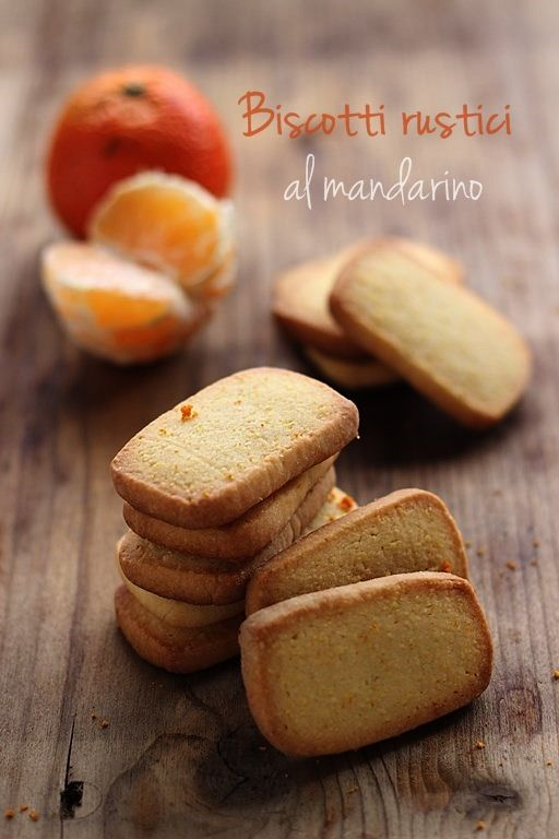 Biscotti rustici al mandarino #ricetta #dolce