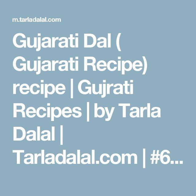 Gujarati Dal ( Gujarati Recipe) recipe   Gujrati Recipes   by Tarla Dalal   Tarladalal.com   #612
