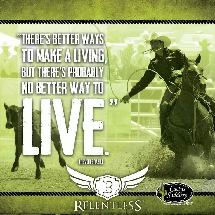 182 Best Images About Rodeo Quotes On Pinterest