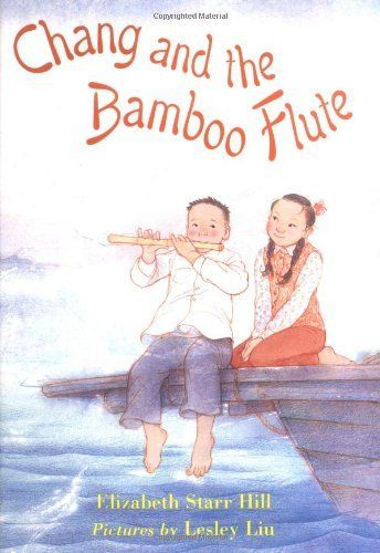 14 best books worth reading images on pinterest reading baby chang and the bamboo flute fandeluxe Image collections