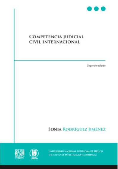 Competencia Judicial Civil Internacional, 2a. edición