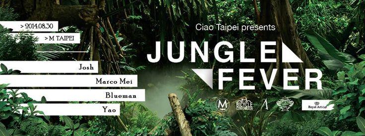 Thanks to Taipei Trends  http://www.taipeitrends.com.tw/ciao-taipei-presents-jungle-fever-m-taipei/