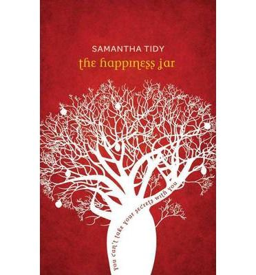 The Happiness Jar : Samantha Tidy : 9780646595146