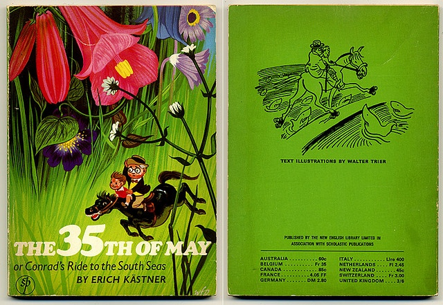 Erich Kastner - The 35th of May. I had this exact same book as a child and it was so odd it's sort of stuck with me through the years. I wish I still had it.