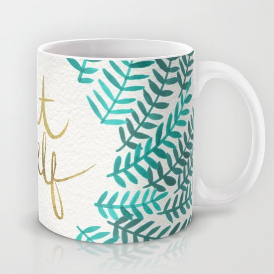 Buy Treat Yo Self – Gold & Turquoise Mug by Cat Coquillette. Worldwide shipping available at Society6.com. Just one of millions of high quality products available.