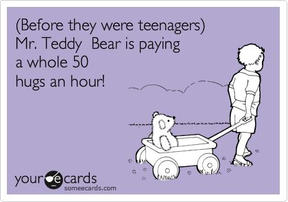 (Before they were teenagers) Mr. Teddy Bear is paying a whole 50 hugs an hour!: Teddy Bears, 50 Hug