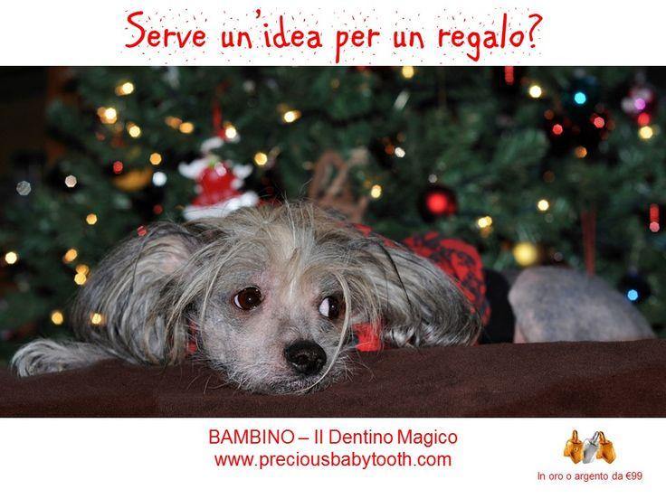Serve un'idea per un regalo? BAMBINO - Il Dentino Magico www.preciousbabytooth.com #Regalo #Natale #Bambino #DentinoMagico
