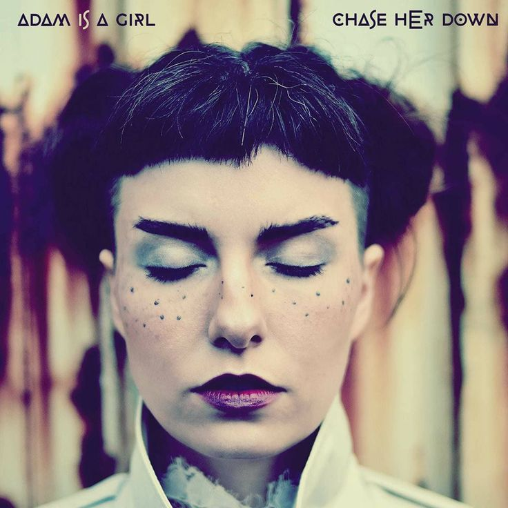 "My Cover Adam is a Girl ""Chase Her Down"""