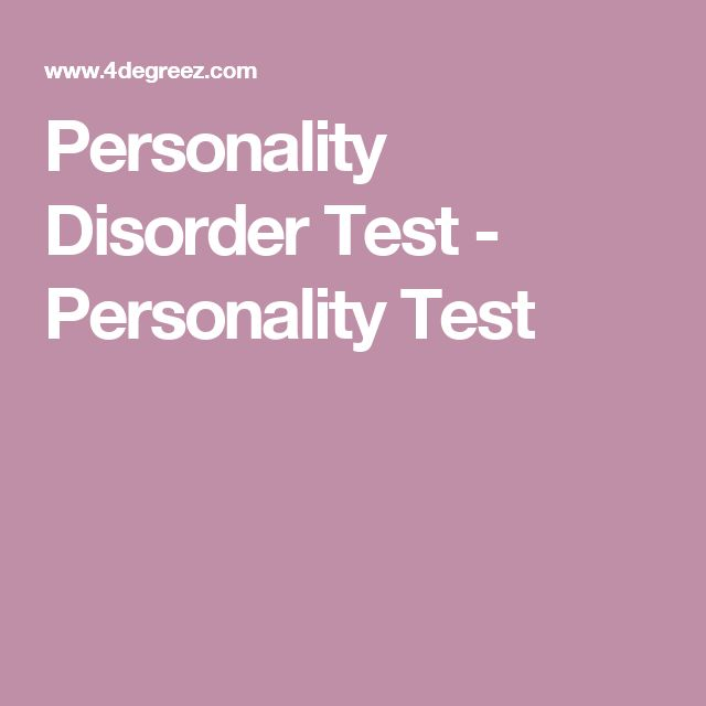 Personality Disorder Test - Personality Test