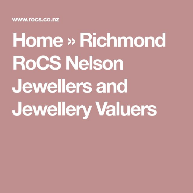 Home » Richmond RoCS Nelson Jewellers and Jewellery Valuers