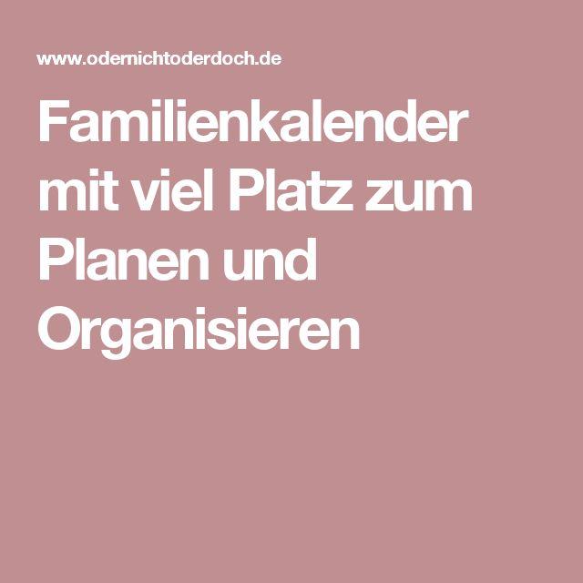 Familienkalender mit viel Platz zum Planen und Organisieren