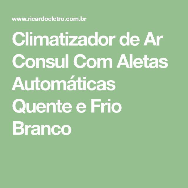 Climatizador de Ar Consul Com Aletas Automáticas Quente e Frio Branco