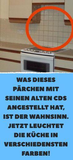 Was dieses Pärchen mit seinen alten CDs angestellt hat, ist der Wahnsinn. Jetzt leuchtet die Küche in verschiedensten Farben!