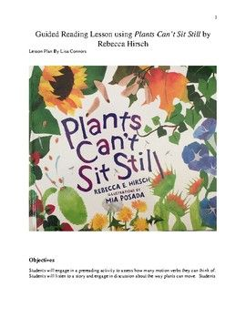 In this lesson for grades 1-3, students investigate movement words and learn about regular and irregular verbs as they read about plant movement and seed dispersal. A fun way to engage students with verbs, this lesson is four pages long and includes a verb