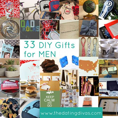 Need a unique gift for a man in your life? We've rounded up 33 unique DIY gift ideas! www.TheDatingDivas.com #diygifts #giftsformen #uniquegifts