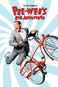 Watch Pee wee's Big Adventure Full Movie | Pee wee's Big Adventure  Full Movie_HD-1080p|Download Pee wee's Big Adventure  Full Movie English Sub