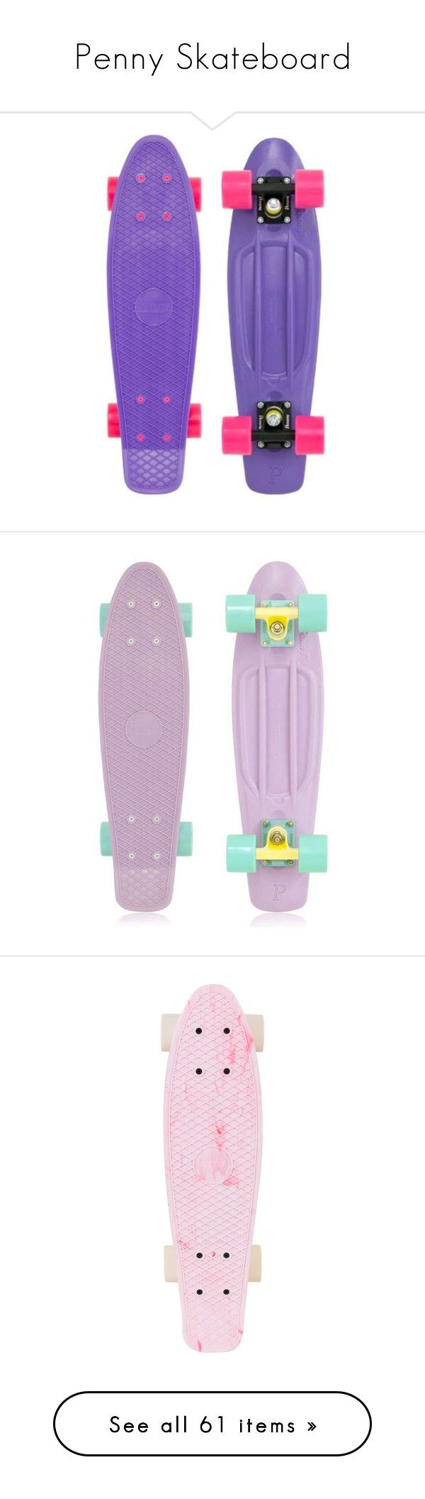"""""""Penny Skateboard"""" by starwars3340 ❤ liked on Polyvore featuring skateboards, penny boards, accessories, other, skate, fillers, quotes, phrase, saying and scribble"""