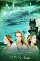 Mage's Mistake, an ebook by KD Nielson at Smashwords