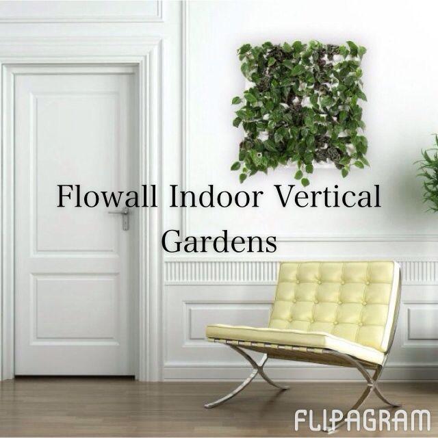 14 Best Flowall Indoor Vertical Garden System Images On Pinterest Indoor Vertical Gardens