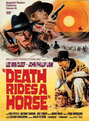Death Rides A Horse - Giulio Petroni (1967 Italy )Another brilliant western. Was Van Cleef a bad ass or what? And the Sergio Ennio combo... impressive!