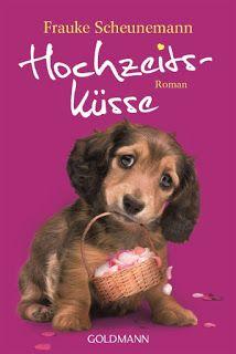 Lesendes Katzenpersonal: [Rezension] Frauke Scheunemann - Hochzeitsküsse (B...