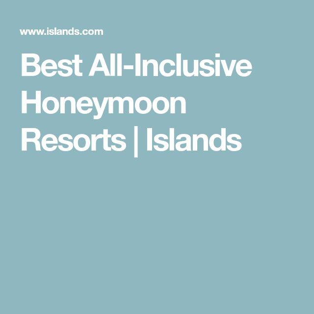 Best All-Inclusive Honeymoon Resorts | Islands