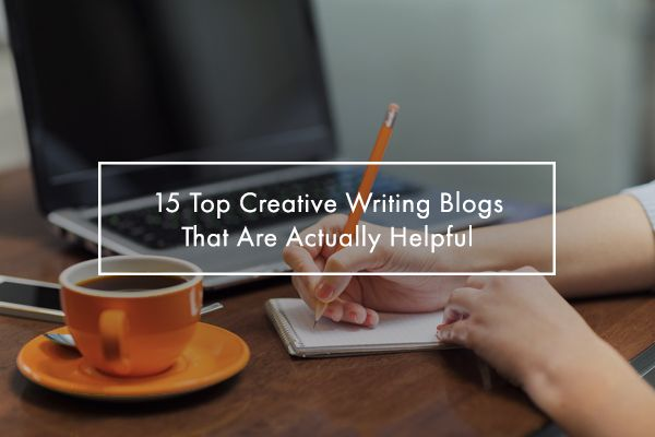 Great recommendations of creative writing blogs that are actually helpful.