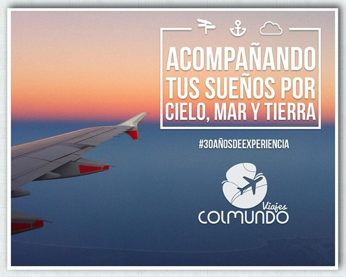 COLMUNDO. Agencia de viajes. El mundo te espera, Colmundo Viajes te lleva. Acompañamos tus sueños por cielo, mar y tierra. 30 años de experiencia.  (301)6802089 / 6953384 servicioalcliente@colmundoviajes.com  Calle 127 Nº 7b - 65.  Bogotá. Colombia. http://colmundoviajes.com/