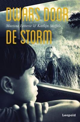 Dwars door de storm - Martine Letterie - Tip van de #Kinderjury 2015