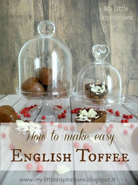 My Little Inspirations: How to Make Easy English Toffee