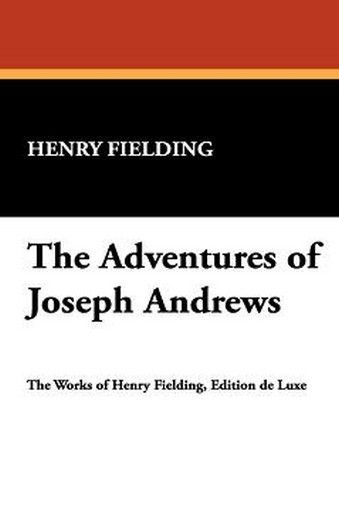 The Adventures of Joseph Andrews, by Henry Fielding (Paperback)