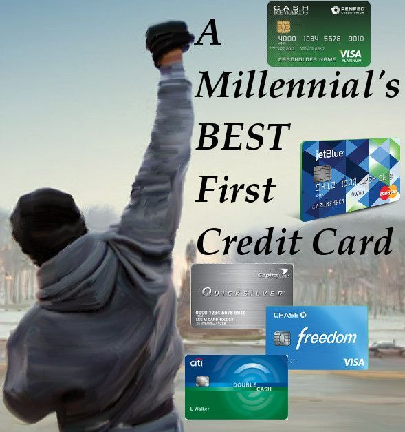 Want To Know What The Best First Credit Card Is For Youngin S I