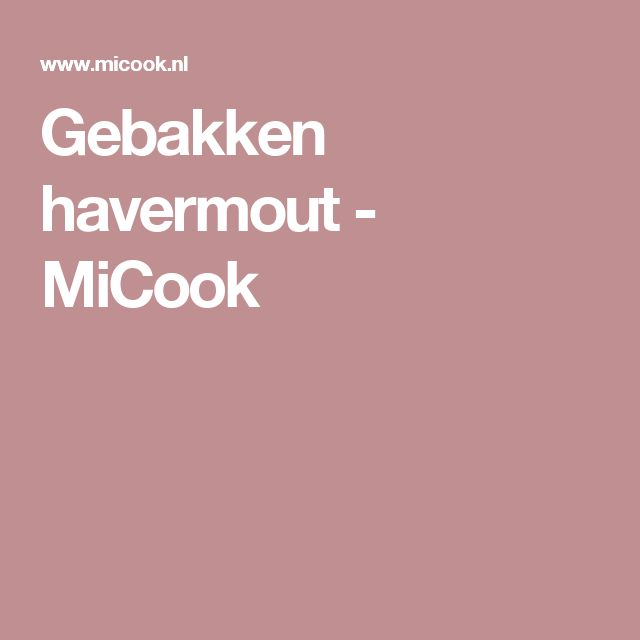 Gebakken havermout - MiCook