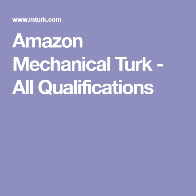 Amazon Mechanical Turk - All Qualifications