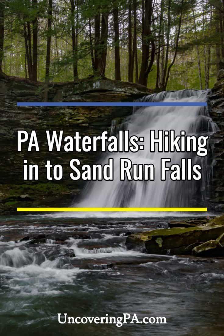 Pennsylvania Waterfalls Hiking to Sand Run Falls
