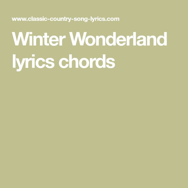 Winter Wonderland lyrics chords