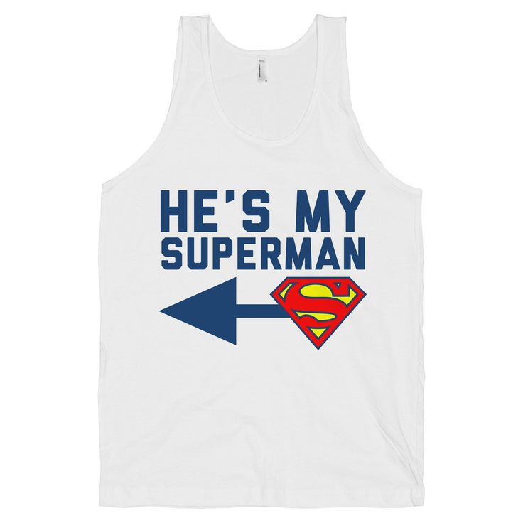 "He's My Superman #superman #love #couples @Melissa Squires Squires Townsend. This needs a coordinating 'She's my Wonder Woman""!"