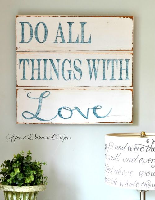 Do all things with love wood sign by Aimee Weaver Designs