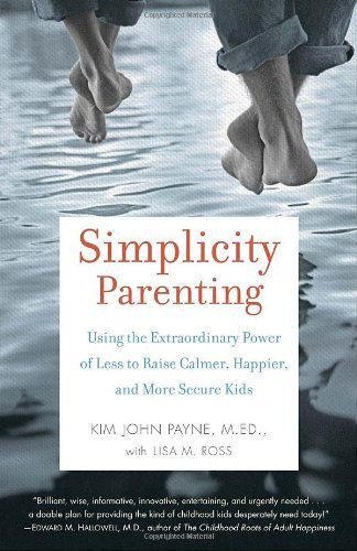 Simplicity Parenting - Nature Moms Blog