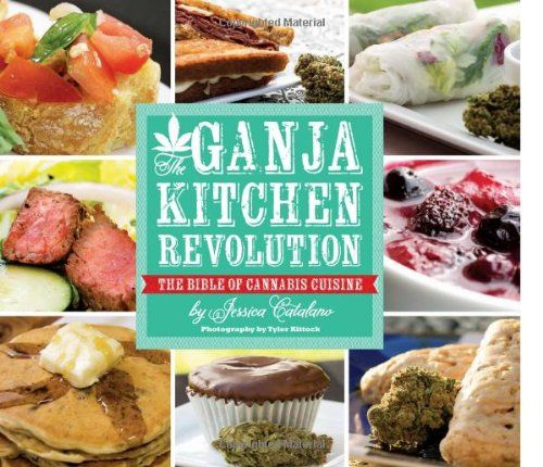 The Ganja Kitchen Revolution: The Bible of Cannabis Cuisine by Jessica Catalano http://fave.co/1oK7DLt