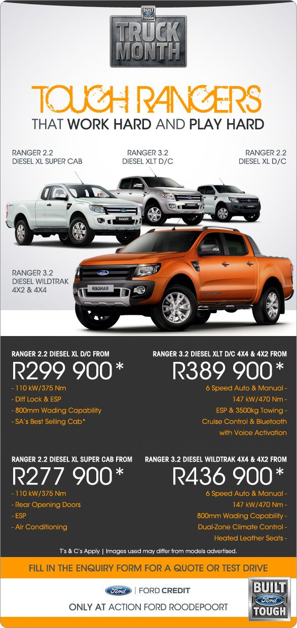 New Ford Rangers from R277 900. Ranger 2.2 Diesel XL super cab from R277 900. Ranger 2.2 Diesel XL D/C from R299 900. Ranger 3.2 Diesel XLT D/C 4x2 and 4x4 from R389 900. Ranger 3.2 Diesel Wildtrak 4x2 and 4x4 from R436 900.